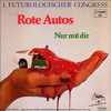 1.Futurologischer Congress(1.FC) - RoteAutos - Radio-Single (1982) short-cut