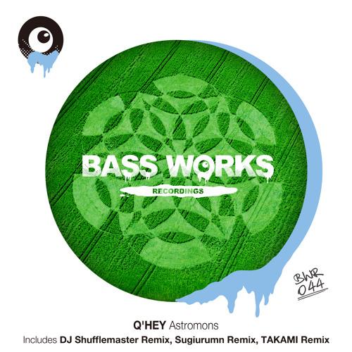 Q'HEY - Astromons (TAKAMI Remix) BWR044