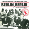 John F. & die Gropiuslerchen - 'Berlin, Berlin' / Vers. '89 / Teaser