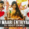 Tune Maari Entriyaan-DJ JIGGY FULL VERSION
