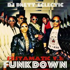 DJ Brett Eclectic - Systamatic v.2: Funkdown