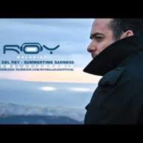 Lana Del Rey - Summertime Sadness (Roy Malakian Remix )