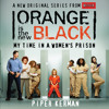 Orange Is The New Black by Piper Kerman audio clip