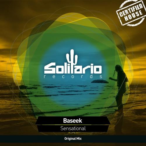 Baseek - Sensational (Original Mix) [Solitario Records]