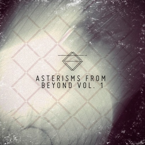 Various Artists - Asterisms From Beyond Vol. 1 (SA001) [FKOF Promo]