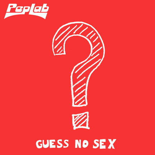 Peplab - Guess no sex