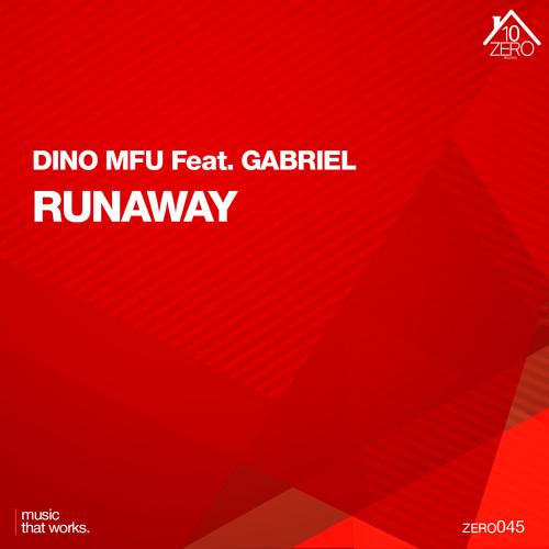 Dino MFU feat. Gabriel - Runaway
