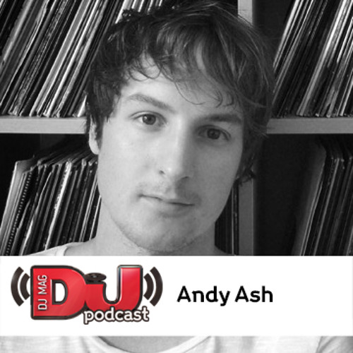 DJ Mag Podcast: Andy Ash Enei
