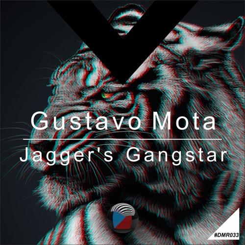 DMR033 - Gustavo Mota - Jagger's Gangstar (Original Mix)