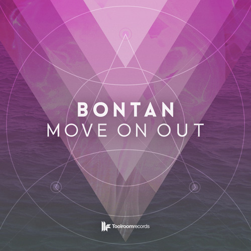 Bontan - Move On Out -  BBC Radio 1 Premiere (OUT NOW)