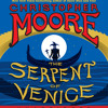 THE SERPENT OF VENICE by Christopher Moore - Ch. 2