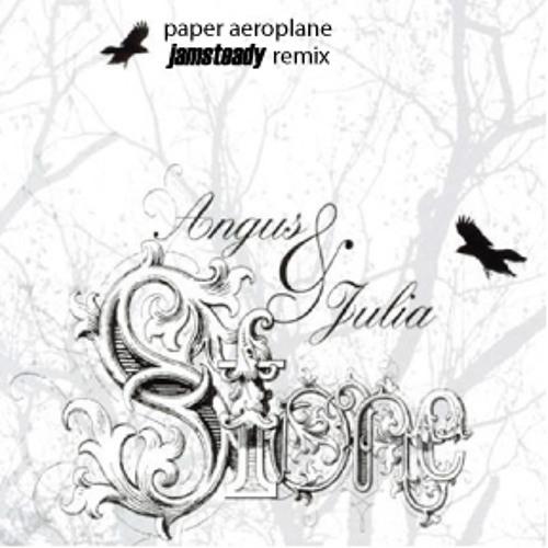 Agnus & Julia Stone - Paper Aeroplane (jamsteady Remix)