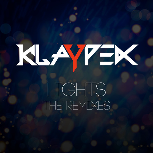Klaypex - Lights (Rekoil Remix)