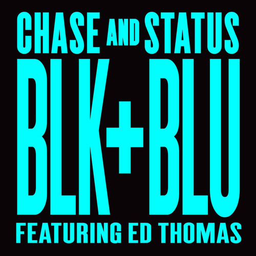 Blk & Blu Feat Ed Thomas (Calibre Remix)