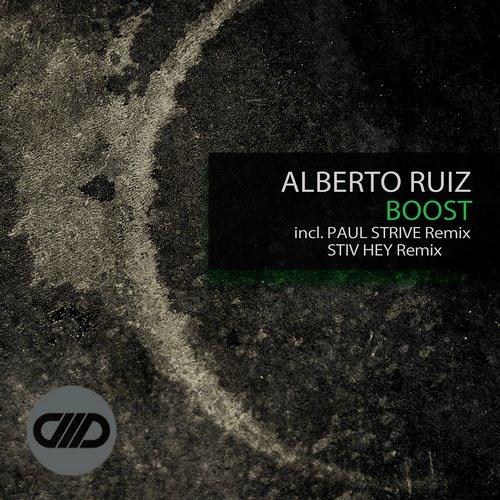Alberto Ruiz - Boost (Paul Strive Remix) COMADE