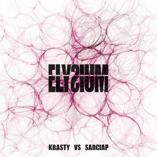ELYSIUM - KRASTY VS SARCIAP - (Soon on Beatfreak'z Records)