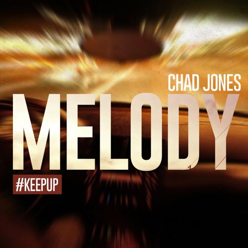 Melody - Chad Jones