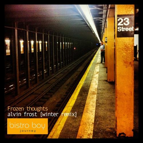 Frozen thoughts - Alvin Frost Remix (feat. Gisli Magna)