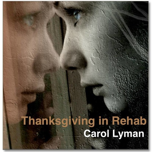 Thanksgiving in Rehab