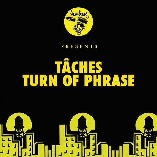 Taches - Turn Of Phrase(Kreature & Sizeup 6am Remix)[Nurvous]