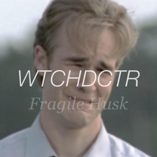 Fragile Husk