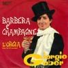 Giorgio Gaber - Barbera e champagne