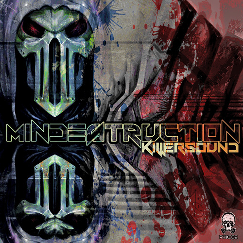 PHK032 - Mindestruction - Dance With Me - (Killer Sound EP) ® Preview