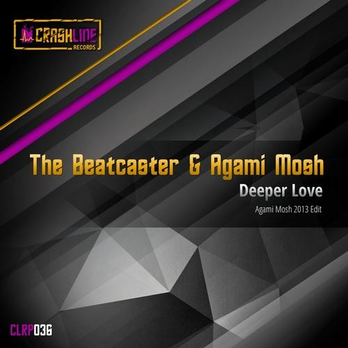 Deeper Love by Agami Mosh & The Beatcaster