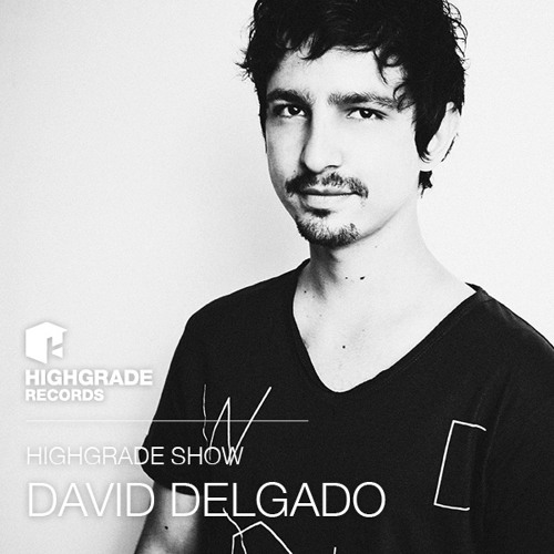 Highgrade Show - David Delgado