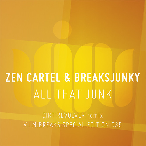 ZEN CARTEL & BREAKSJUNKY 'ALL THAT JUNK' - DIRT REVOLVER REMIX - OUT 24.02.2014