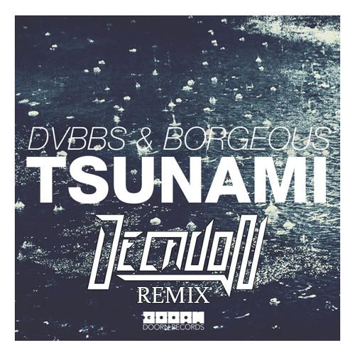 DVBBS & Borgeous - TSUNAMI (Decadon Bootleg) FREE DOWNLOAD
