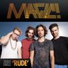 Magic!- Rude