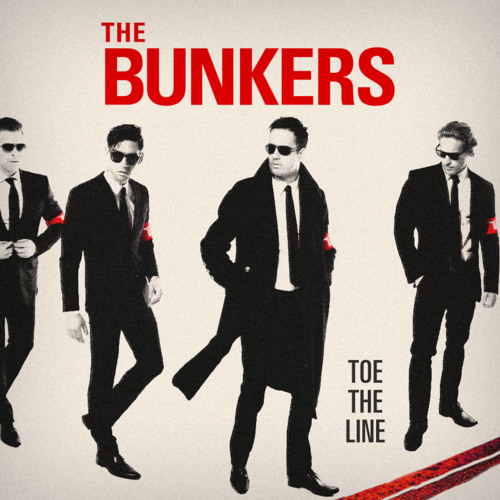 The Bunkers - Toe The Line