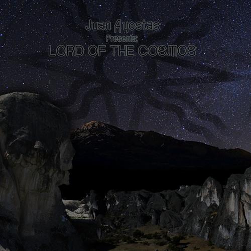 Juan Ayestas - Lord Of The Cosmos