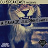 A Savage Journey Part 2  ::FREE DOWNLOAD::