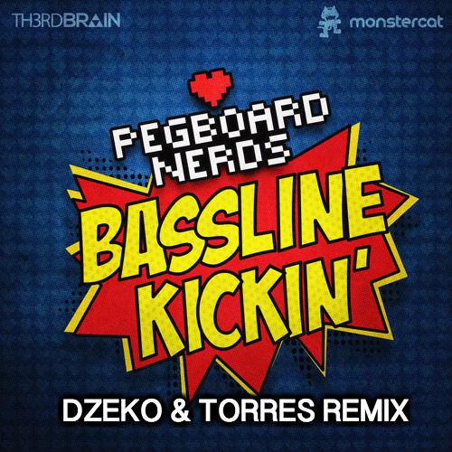 Pegboard Nerds - Bassline Kickin (Dzeko & Torres Remix) *PREVIEW*
