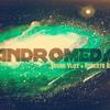 Andromeda - Bruno Vlqz + Roberto Rdz (Original Mix)Demo NO MASTERING)
