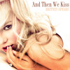 And Then We Kiss - Britney Spears (Unreleased Track)