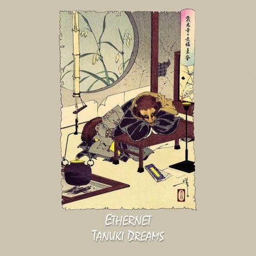 [gterma035] : Ethernet - Tanuki Dreams