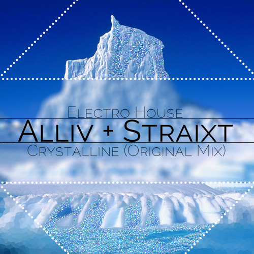 Alliv & Straixt - Crystalline (Original Mix)