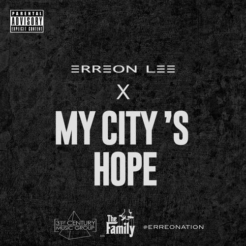 Erreon Lee - My City's Hope