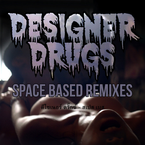Designer Drugs - Spacebased (Kids At The Bar Remix) *OUT ON ULTRA RECORDS*