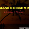 Island Reggae Mix (Valentine's Day Special) - DJ Uprising mp3