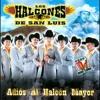 No Soy Perfecto - Los Halcones De San Luis
