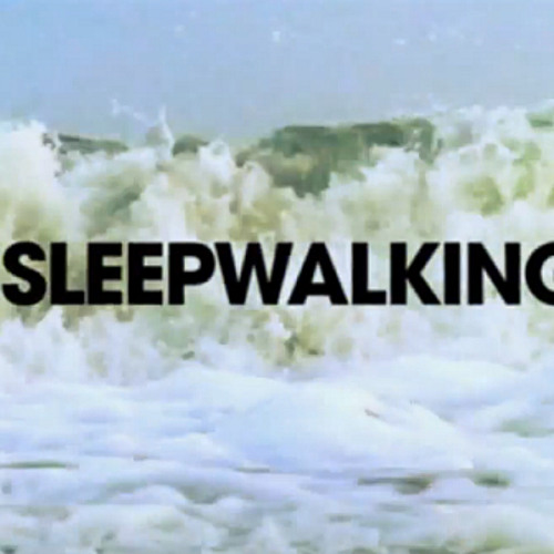 Sleepwalking Remix