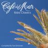 Café Del Mar Ibiza Classics (2013) Album Sampler