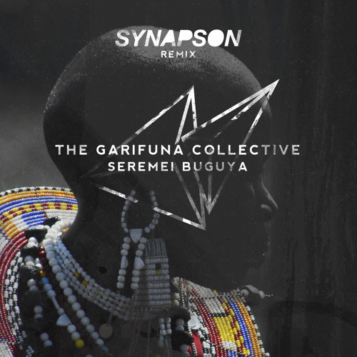 The Garifuna Collective - Seremei Buguya (Synapson Remix)