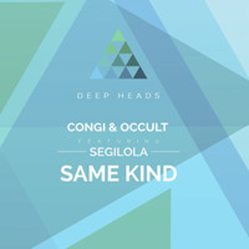 Congi & Occult Feat. Segilola - Same Kind (BBC 6 Music - Nemone) [Out Now]