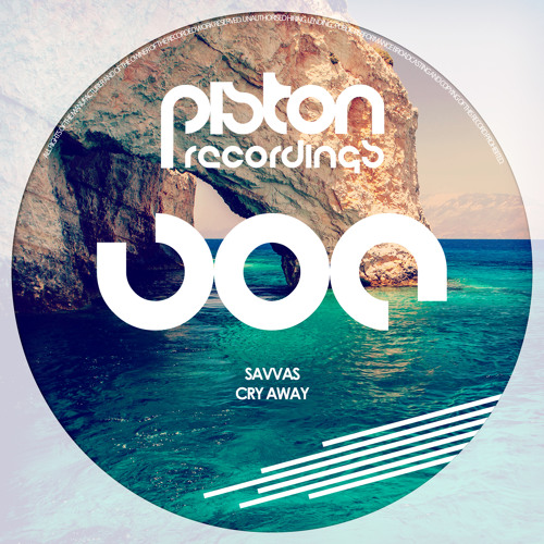 Savvas - Cry Away (Piston Recordings)