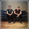 Alex Goot - Umbrella (feat. Tyler Ward)